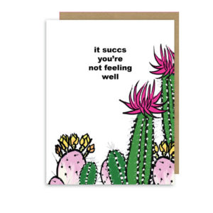 It Succs You're Not Feeling Well – Cactus Get Well Soon Note Card