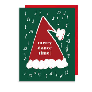 Merry Dance Time Santa Hat Holiday Note Card